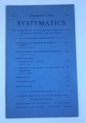 """The New Decision Aid Computer of Tomorrow"" IN SYSTEMATICS, Vol 2., No 3., December 1964. Howard..."