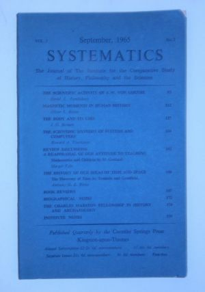 """The Scientific Activity of J. W. Von Goethe"" IN SYSTEMATICS, Vol 3., No 2., September 1965...."