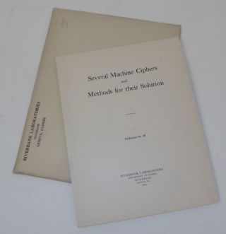 Riverbank Publications No. 20 Several Machine-Ciphers and Methods for Their Solution. William F....