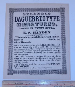 SPLENDID DAGUERREOTYPE MINIATURES, TAKEN IN EVERY STYLE, BY E.S. HAYDEN [caption title and text]....