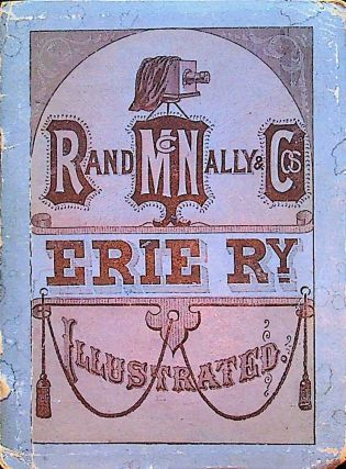 Erie Ry [ Railway ] Illustrated [ cover title ]. Rand McNally, Cos
