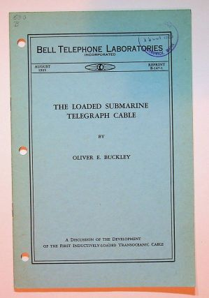 The Loaded Submarine Telegraph Cable : A discussion of the Development of the First...