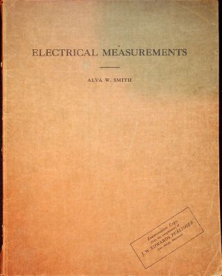 Electrical Measurements. Alva W. Smith