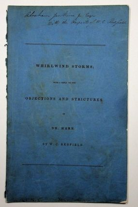 Whirlwind storms with a reply to the objections and strictures of Dr. Hare [ wrapper title ]. W....
