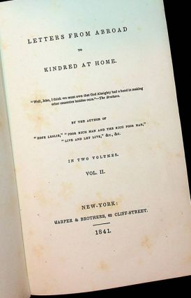 Letters from Abroad to Kindred at Home Volume II ONLY