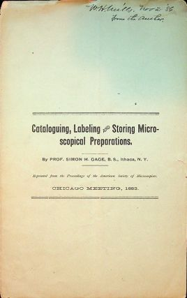 Cataloguing, Labeling and Storing Microscopical Preparations ... reprinted from the Proceedings of the American Society of Microscopists, Chicago Meeting, 1883 WITH Laboratory Notes and Queries