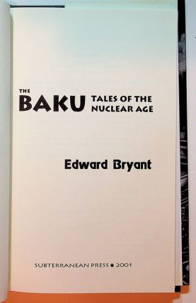 The BAKU Tales of the Nuclear Age