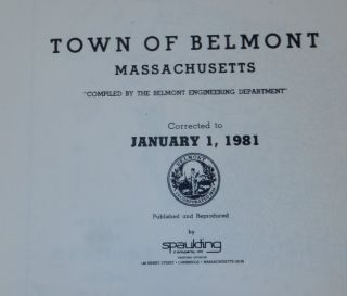 "Atlas Town of Belmont Massachusetts 1981 ""Compiled by the Belmont Engineering Department"" Planning Board"