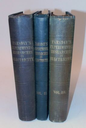 Experimental Researches in Electricity ... in Three Volumes [ HARRISON D. HORBLIT COPY ]. Michael...