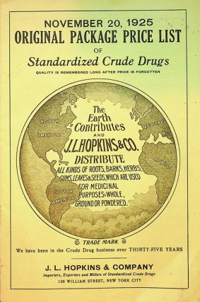 November 20, 1925 Original Package Price list of Standardized Crude Drugs. J. L. Hopkins, Company