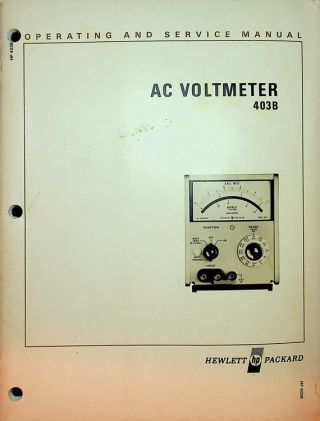 Operating and Service Manual for AC Voltmeter 403B. Hewlett Packard