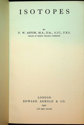 Isotopes. F. W. Aston, Francis William