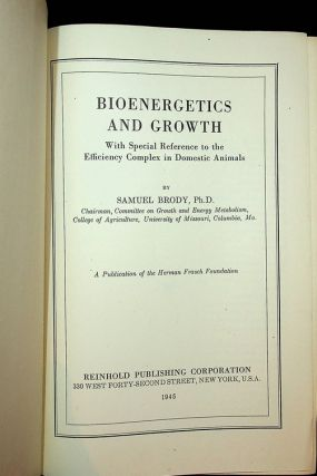 Bioenergetics and Growth with special reference to the efficiency complex in domestic animals....