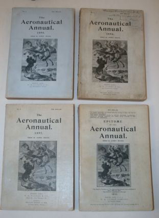 The Aeronautical Annual: 1895, 1896, and 1897 PLUS Epitome of the Aeronautical Annual from 1910 [ All issued in original wrappers ]