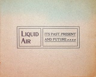 Prospectus ] Liquid Air, Power & Automobile Company, of Boston. Capital Stock 500,000 Shares....