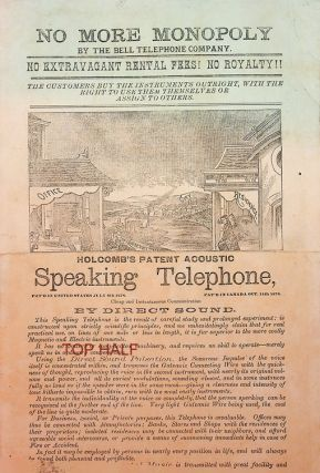 """[ Advertising """"broadside"""" ] No More Monopoly by the Bell Telephone Company ... Holcomb's Patent Acoustic Speaking Telephone ..."""