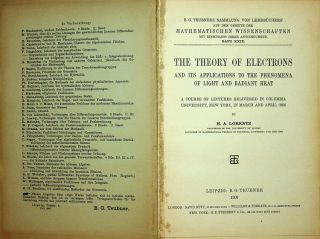 The Theory of Electrons and its Applications to the Phenomena of light and radiant heat. A...