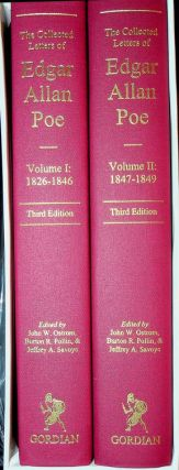 The Collected Letters of Edgar Allan Poe Volume I: 1824-1846 WITH Volume II: 1847-1849 [together...