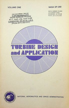 Turbine Design and Application NASA SP-290 Volume ONE. Arthur J. Glassman