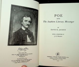 Poe and the Southern Literary Messenger. David K. Jackson, J. H. Whitty, foreword