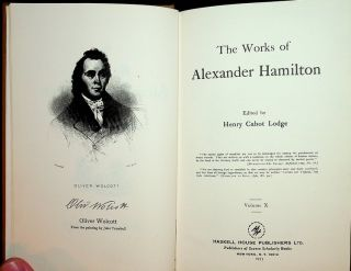 The Works of Alexander Hamilton ... Volume X ONLY. Henry Cabot Lodge, Alexander Hamilton