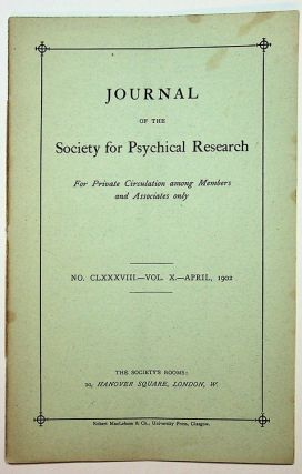 Journal of the Society for Psychical Research, for Private Circulation among Members and...