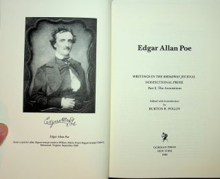 Collected Writings of Edgar Allan Poe, Vol 4 : Edgar Allan Poe: Writings in the Broadway Journal NONFICTIONAL PROSE Part 2, The Annotations [ a supplement to Writings in the Broadway Journal NONFICTIONAL PROSE Part 1, The Text ]