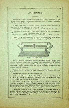"""""""Radiant Matter."""" A resume of the Principal lectures and paper of Prof. William Crookes, on the """"Fourth State of Matter."""" ... Price 50 cents ..."""