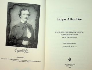 [ Two Volume Set ] Collected Writings of Edgar Allan Poe, Vol 3, Edgar Allan Poe: Writings in the Broadway Journal NONFICTIONAL PROSE Part 1, The Text WITH Vol 4 : Edgar Allan Poe: Writings in the Broadway Journal NONFICTIONAL PROSE Part 2, The Annotations