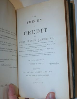 The Theory of Credit ... (2 volumes in three, a mixed set)