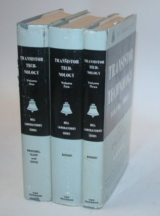 Transistor Technology [ 3 volumes in the scarce dust jackets ]. Biondi. F. J., H. E. Bridgers, J....