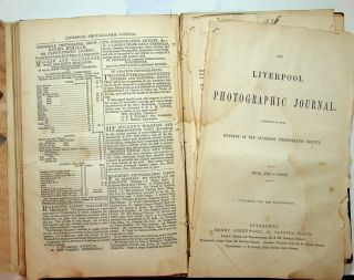The Liverpool Photographic Journal conducted by some Members of the Liverpool Photographic Society. Vol 1 - 1854, Vol II - 1855, Vol III - 1856 [ all published ]