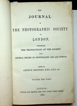 Journal of the Photographic Society of London, Volumes I and II. Arthur Henfrey