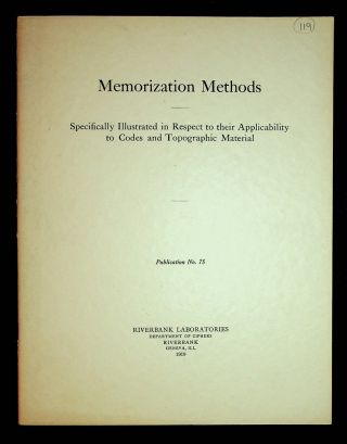 Riverbank Publications No. 75 : Memorization Methods : Specifically Illustrated in Respect to...