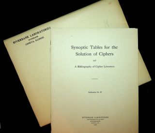 Riverbank Publications No. 18 Synoptic Tables for the Solution of Ciphers and a Bibliography of...