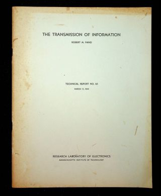 The Transmission of Information : Parts [I] and II (Technical Reports 65 and 149)