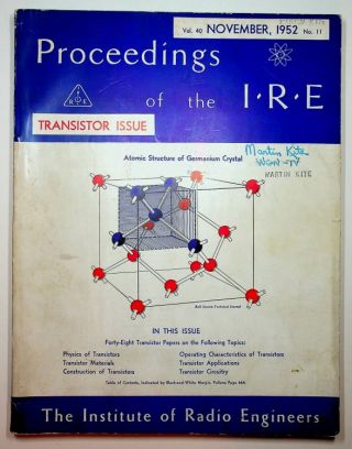 Proceedings of the I.R.E. Vol. 40, no. 11 (November 1952). THE TRANSISTOR ISSUE. William...