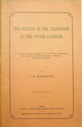 Small collection of items (offprints, pamphlet, ALS) by early telephone historian John E. Kingsbury