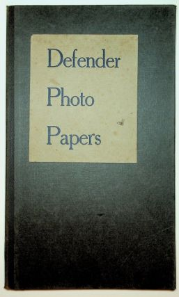 Sample book ] Defender Photo Papers [ cover title ]. Defender Photo Supply Co