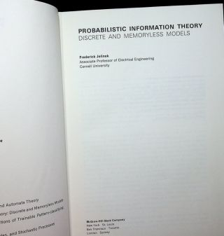Probabilistic Information Theory : Discrete and Memoryless Models