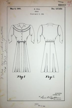 "Original art, Design Patent ] DESIGN PATENT 127,054 ""DRESS"" patented May 6, 1941. Eleanor Hill"