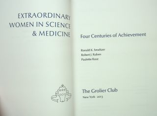 Extraordinary Women in Science and Medicine Four Centuries of Achievement