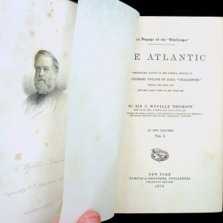 "The Atlantic : A Preliminary account of the general resuilts of the Exploring Voyage of H.M.S. ""Challenger"" during the year 1873 an the early part of the year 1876 ... In Two Volumes Vol I. [ ONLY ]"