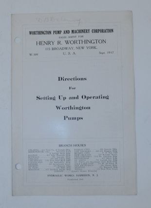 Brochure W. 309 Sept 1917 : Directions for setting up and operating Worthington Pumps....