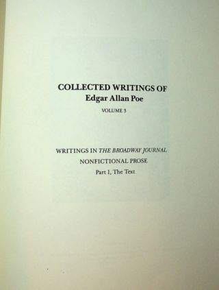 Collected Writings of Edgar Allan Poe, Vol 3, Edgar Allan Poe: Writings in the Broadway Journal NONFICTIONAL PROSE Part 1, The Text