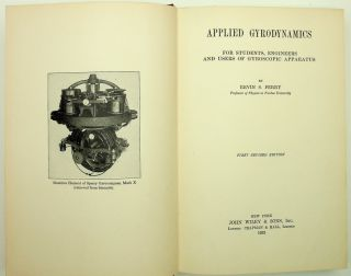 Applied Gyrodynamics for students, engineers, and users of gyroscopic apparatus