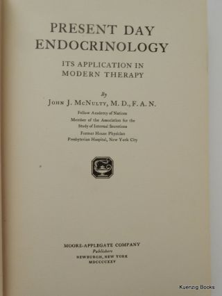 Present Day Endocrinology - Its Application in Modern Therapy